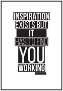 Quote. Inspiration exists but it has to find you working. Pablo Stock Illustration