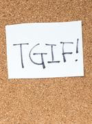 The series of a message on the cork board, TGIF Stock Photos