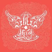 Be Marry- Silhouette of a Christmas Angel with unique lettering. Hand drawn.. Stock Illustration