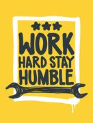 Work hard stay humble. Inspirational Quote Poster Stock Illustration