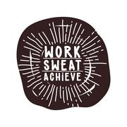 Work sweat achieve. Black and White. Stock Illustration