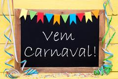 Chalkboard With Streamer, Vem Carnaval Means Happy Carnival Stock Photos