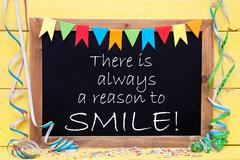Chalkboard With Streamer, Quote Always Reason To Smile Stock Photos