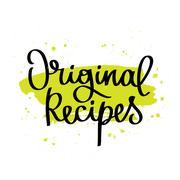 Original recipes. The trend calligraphy Stock Illustration