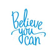 Calligraphy Believe You Can. Trendy lettering Stock Illustration