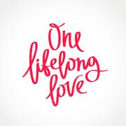 One lifelong love. Fashionable calligraphy Stock Illustration