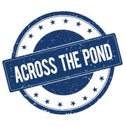 ACROSS THE POND stamp sign Stock Illustration