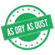 AS DRY AS DUST stamp sign green Stock Illustration