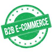 B2B E COMMERCE stamp sign green Stock Illustration