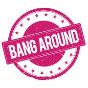 BANG-AROUND stamp sign magenta pink Stock Illustration