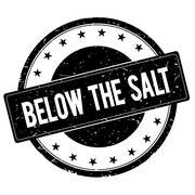 BELOW THE SALT stamp sign black. Stock Illustration