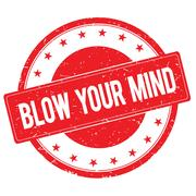 BLOW YOUR MIND stamp sign red Stock Illustration