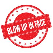 BLOW UP IN FACE stamp sign red Stock Illustration