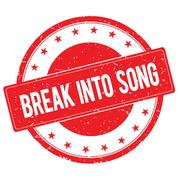 BREAK INTO SONG stamp sign red Stock Illustration