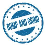 BUMP AND GRIND stamp sign Stock Illustration