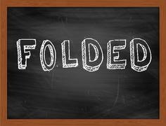 FOLDED  hand writing text on black chalkboard Stock Illustration
