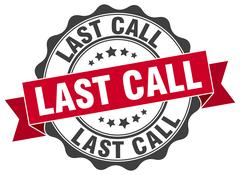Last call stamp. sign. seal Stock Illustration