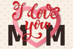 I love you Mom, hand lettering Greeting Card. Happy Mother's Day Stock Illustration