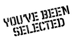 You have Been Selected rubber stamp Stock Illustration
