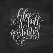 Life is Full of Possibilities Inspirational Quote in English Stock Illustration