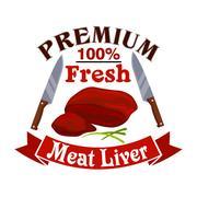 Butcher shop sign with fresh meat liver Stock Illustration