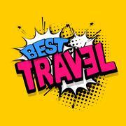 Lettering best travel vacation comics book balloon Stock Illustration