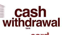 Cash withdrawal animated word cloud. Stock Footage