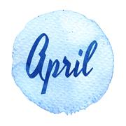 Word April greeting on blue watercolor background. Sticker, label, round shap Stock Illustration