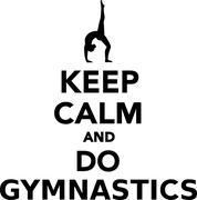 Keep calm and do gymnastics Stock Illustration