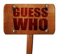 Guess who, 3D rendering, text on wooden sign Stock Illustration