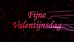 """Happy Valentine's Day text in Dutch """"Fijne Valentijnsdag"""" formed from dust and Stock Footage"""