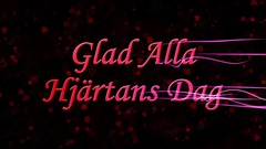 "Happy Valentine's Day text in Swedish ""Glad Alla Hjartans Dag"" formed from dust Stock Footage"