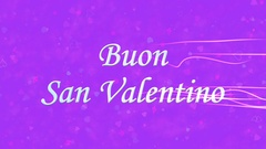 """Happy Valentine's Day text in Italian """"Buon San Valentino"""" formed from dust and Stock Footage"""