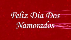"""Happy Valentine's Day text in Portuguese """"Feliz Dia Dos Namorados"""" formed from Stock Footage"""