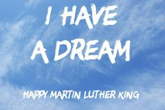 Happy Martin Luther King Day free typography greeting card on sky. I have a.. Stock Photos
