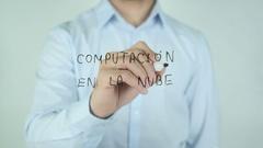 Computación en la Nube, Cloud Computing writing in Spanish on Glass Stock Footage
