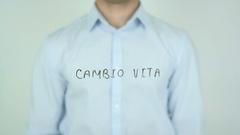 Cambio vita, Change Life, Writing in Italian on Transparent Glass Stock Footage