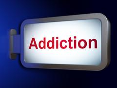 Health concept: Addiction on billboard background Stock Illustration