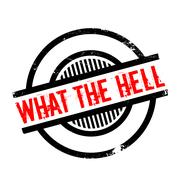 What The Hell rubber stamp Stock Illustration