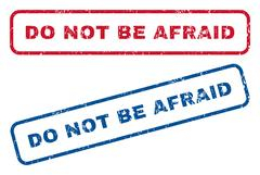 Do Not Be Afraid Rubber Stamps Stock Illustration