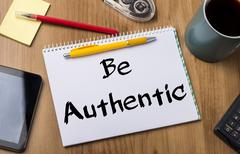 Be Authentic - Note Pad With Text Stock Photos