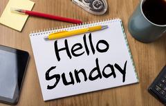 Hello Sunday - Note Pad With Text Stock Photos