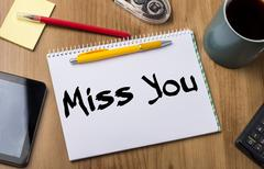 Miss You - Note Pad With Text Stock Photos