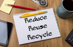 Reduce Reuse Recycle - Note Pad With Text Stock Photos