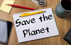 Save the Planet - Note Pad With Text Stock Photos