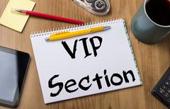 VIP Section - Note Pad With Text Stock Photos