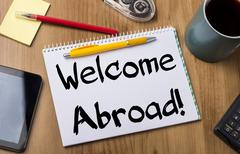 Welcome Abroad! - Note Pad With Text Stock Photos