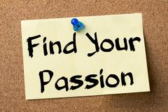 Find Your Passion - adhesive label pinned on bulletin board Stock Photos