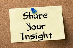 Share Your Insight - adhesive label pinned on bulletin board Stock Photos